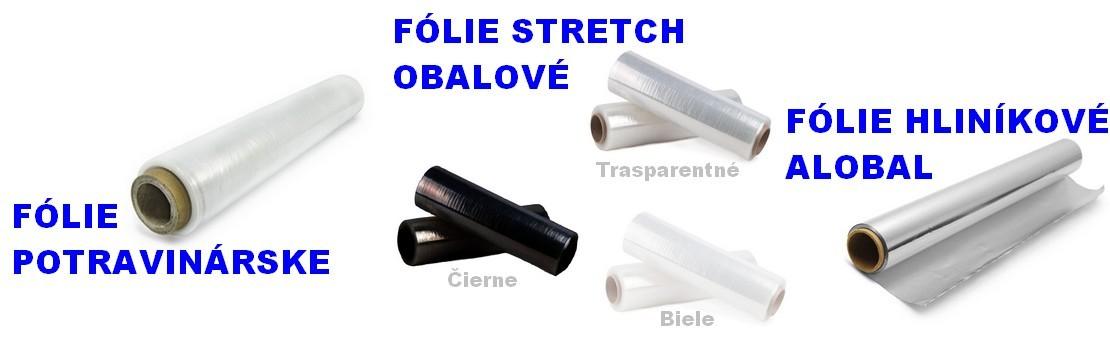 Fólie stretch, potravinárske, hliníkové a zakrývacie